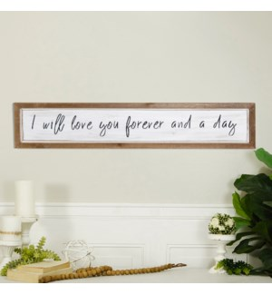 "WD. SIGN ""I WILL LOVE YOU FOREVER"""