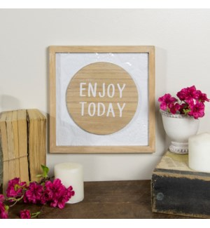 "|MTL./WD. SIGN ""ENJOY TODAY""
