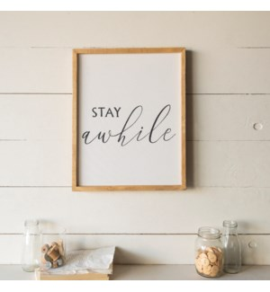 "WD. SIGN ""STAY AWHILE"""