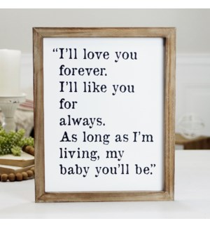 "WD. SIGN ""I'LL LOVE YOU FOREVER"""