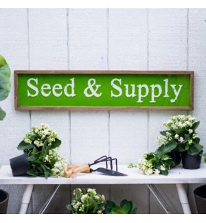 "MTL./WD. SIGN ""SEED & SUPPLY"""