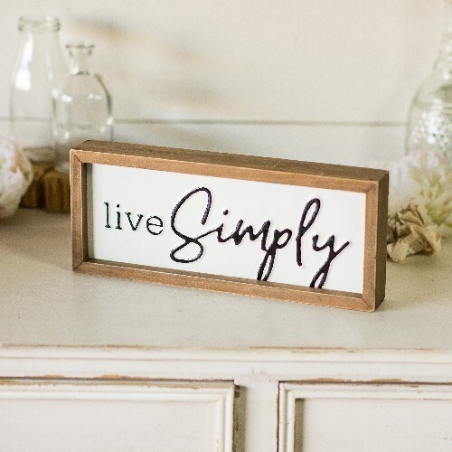 "MTL./WD. SIGN ""LIVE SIMPLY"""