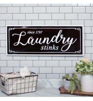 "MTL. SIGN ""LAUNDRY STINKS"""