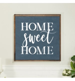 "WD. SIGN ""HOME SWEET HOME"""