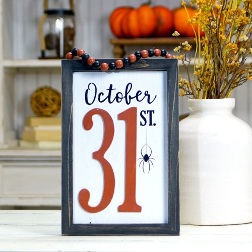 """ WD. SIGN """"OCT 31"""" """
