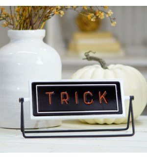 "MTL. SIGN ""TRICK/TREAT"""