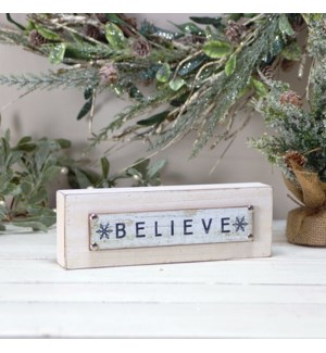 "WD. TABLE SIGN ""BELIEVE"""