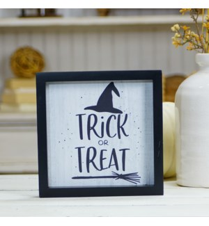 "WD. SIGN ""TRICK OR TREAT"""