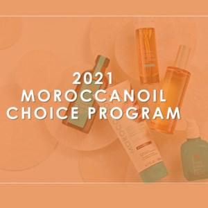 Moroccanoil Choice Program