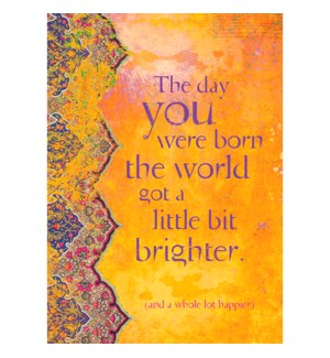 BD/Day You Were Born