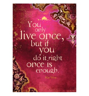 BD/You Only Live Once