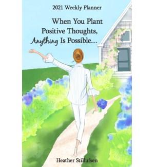 PLN/When You Plant Positive