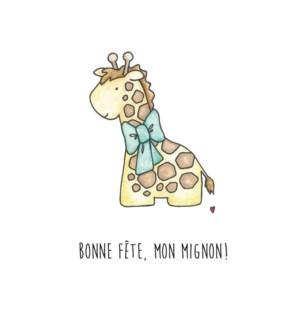BF/Bonne Fête, Mon Mignon