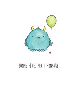 BF/Bonne Fête, Petit Monstre!
