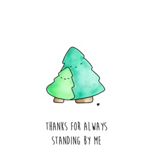 TY/For Standing By Me Trees