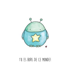 TJ/Tu Es Hors De Ce Monde!