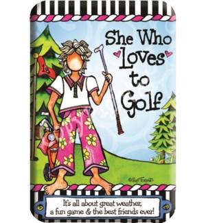 MAG/She Who Loves Golf