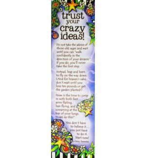 BM/Trust Your Crazy Ideas Do