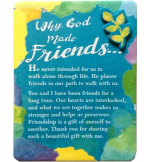 EASEL/Why God Made Friends He