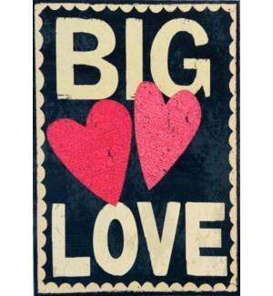 RO/Big Love