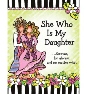 PPAD/She Who Is My Daughter