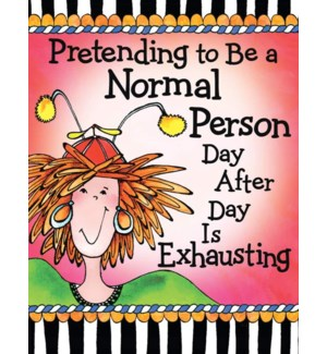 PPAD/Pretending To Be A Normal
