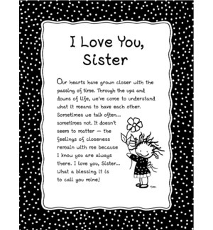 PRINT/I Love You Sister