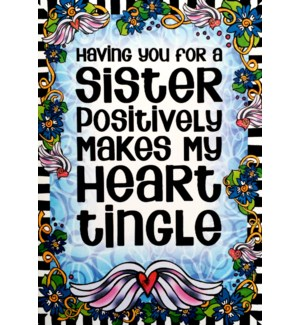 SI/Having You For A Sister