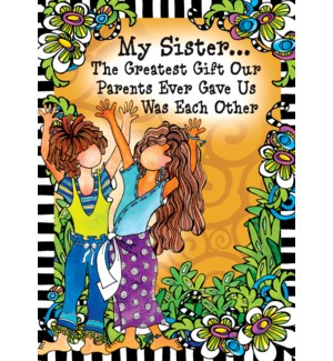 SI/Sister Greatest Gift