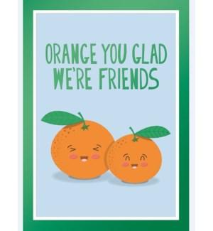 FR/Orange You Glad