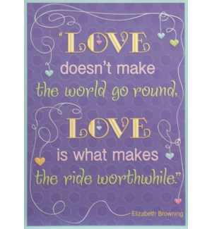 RO/Love Doesn't make the world