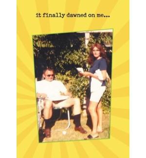 ED/It Finally Dawned On Me