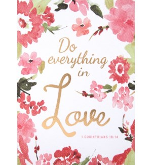 AN/Do Everything In Love