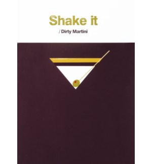AN/Shake It Dirty Martini