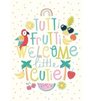 NB/Tutti Frutti Welcome