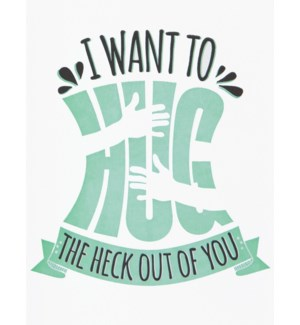 ED/Hug The Heck Out Of You