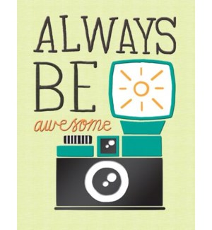 ED/Always Be Awesome