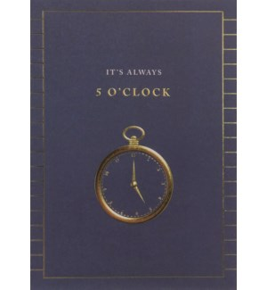 RT/It's Always 5 O'Clock
