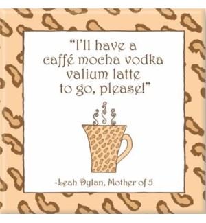 MAG/I'll Have A Caffe' Mocha