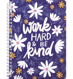 NOTEBOOK/Work Hard And Be Kind