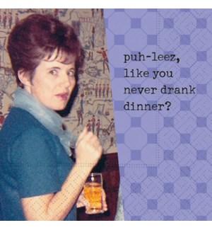 NAPKINS/Never Drank Dinner