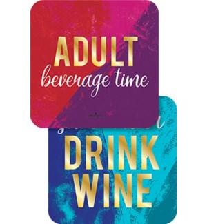 COASTER/Adult Beverage Time