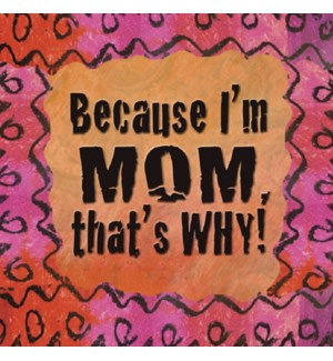 MAGNET/I'm MOM that's why