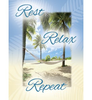 RT/Rest Relax Repeat