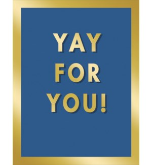CO/YAY FOR YOU! in gold foil