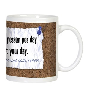 MUG/Please one person per day