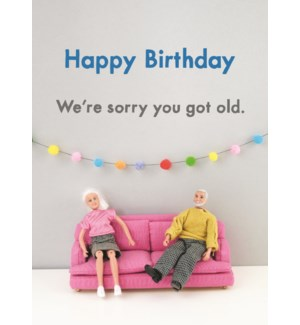 BD/Sorry you got old