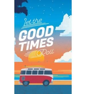 JOURNAL/Good Times