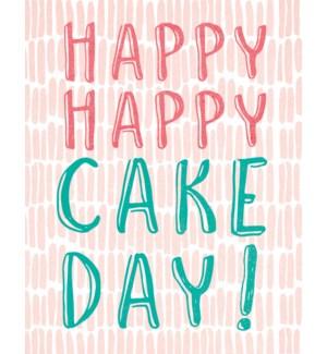 BD/Happy Happy Cake Day