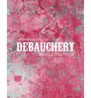 EDB/Debauchery Birthday